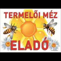 Méhészet Tábla - Termelői méz virág