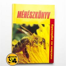 Méhészet Baja és Körzete Méhész Egyesület: Méhészkönyv
