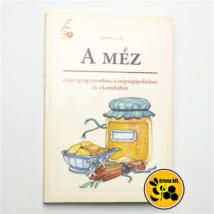 Méhészet Daniela Guaiti: A méz