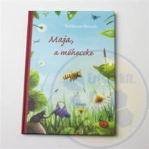 Méhészet Maja a méhecske - Waldemar Bonsels