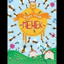 Méhészet Kerek világ - Méhek