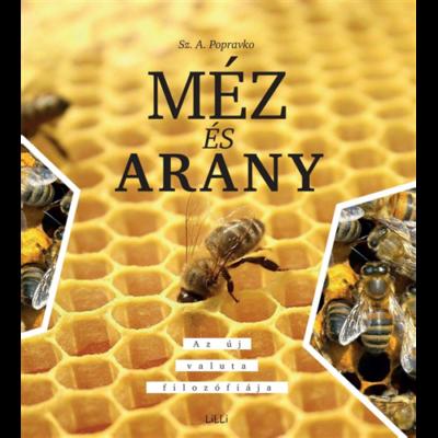 Méhészet Méz és Arany Sz.A. Popravko